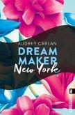 Dream Maker - New York (eBook, ePUB)