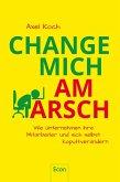 Change mich am Arsch (eBook, ePUB)