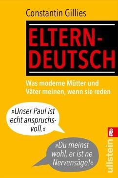 Elterndeutsch (eBook, ePUB) - Gillies, Constantin