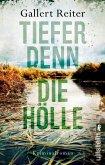 Tiefer denn die Hölle / Martin Bauer Bd.2 (eBook, ePUB)