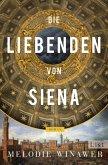 Die Liebenden von Siena (eBook, ePUB)