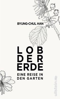 Lob der Erde (eBook, ePUB) - Han, Byung-Chul
