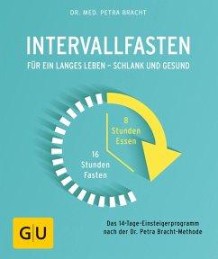 Intervallfasten (eBook, ePUB) - Bracht, Petra