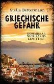 Griechische Gefahr / Kommissar Nick Zakos Bd.4 (eBook, ePUB)