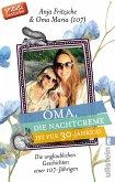 Oma, die Nachtcreme ist für 30-Jährige! (eBook, ePUB)