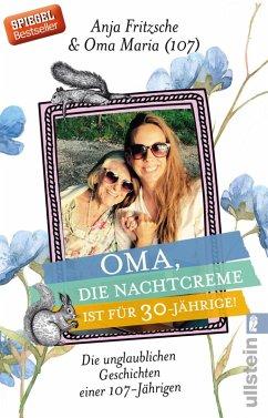 Oma, die Nachtcreme ist für 30-Jährige! (eBook, ePUB) - Fritzsche, Anja Flieda