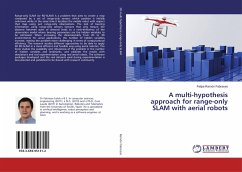 A multi-hypothesis approach for range-only SLAM with aerial robots - Ramón Fabresse, Felipe
