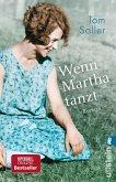 Wenn Martha tanzt (eBook, ePUB)