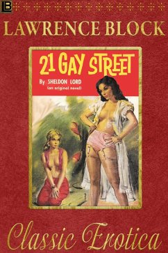 21 Gay Street (Collection of Classic Erotica, #...