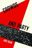 Crowds and Party (eBook, ePUB)