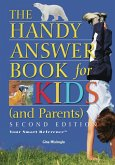 The Handy Answer Book for Kids (and Parents) (eBook, ePUB)