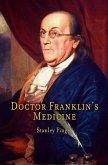 Doctor Franklin's Medicine (eBook, ePUB)