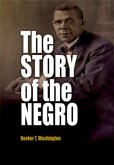 The Story of the Negro (eBook, ePUB)