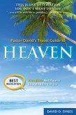 Pastor David's Travel Guide to Heaven (eBook, ePUB)