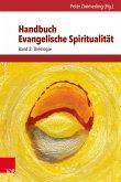 Handbuch Evangelische Spiritualität (eBook, PDF)