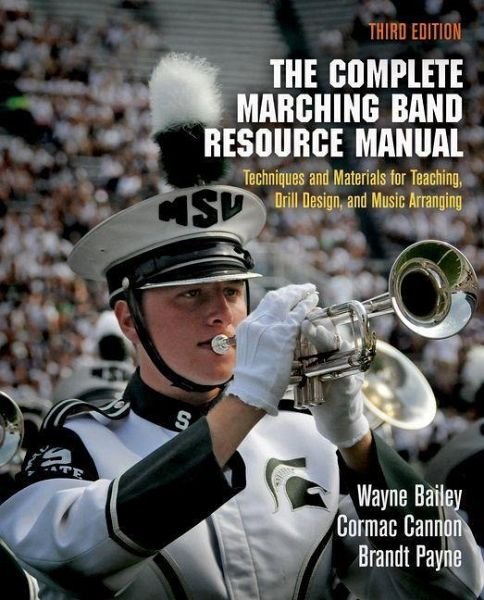 The Complete Marching Band Resource Manual (eBook, PDF)