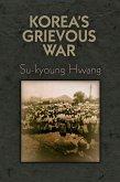 Korea's Grievous War (eBook, ePUB)