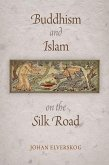 Buddhism and Islam on the Silk Road (eBook, ePUB)