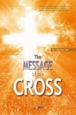 The Message of the Cross (eBook, ePUB)