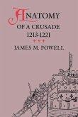 Anatomy of a Crusade, 1213-1221 (eBook, ePUB)