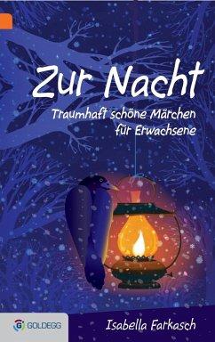 Zur Nacht (eBook, ePUB) - Farkasch, Isabella