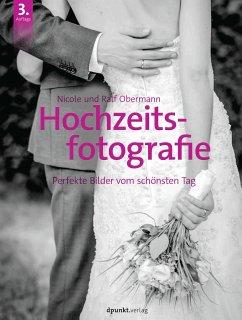 Hochzeitsfotografie - Obermann, Nicole; Obermann, Ralf
