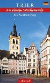 Trier an einem Wochenende