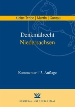 Denkmalrecht Niedersachsen - Kleine-Tebbe, Andreas; Martin, Dieter J.; Guntau, Christian