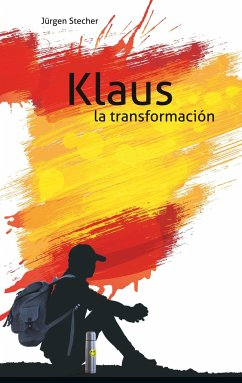 Klaus la transformación - Stecher, Jürgen