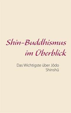 Shin-Buddhismus im Überblick