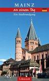Mainz an einem Tag