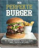 Der perfekte Burger