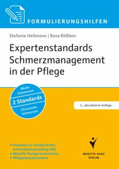 Expertenstandards Schmerzmanagement in der Pflege - Hellmann, Stefanie;Rößlein, Rosa
