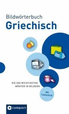 Bildwörterbuch Griechisch - Theodorou-Chreim, Anna