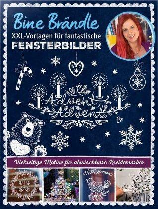 XXL-Vorlagen für fantastische Fensterbilder - Brändle, Bine