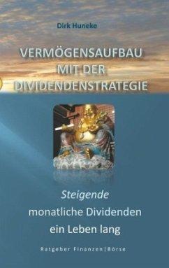 Vermögensaufbau mit der Dividendenstrategie