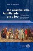 Die akademische Antrittsrede um 1800