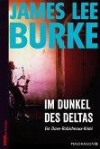 Im Dunkel des Deltas / Dave Robicheaux Bd.8