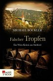 Falscher Tropfen / Wein-Krimi Bd.4 (eBook, ePUB)