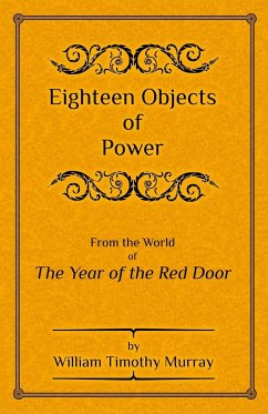 Eighteen Objects of Power - Murray, William Timothy