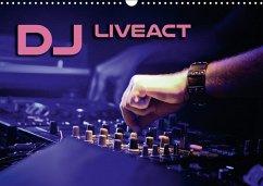DJ Liveact (Wandkalender 2018 DIN A3 quer)