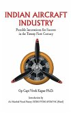 Indian Aircraft Industry: Possible Invention for Success in the Twenty First Century