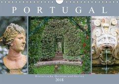 Portugal - Historische Quintas und Gärten (Wandkalender 2018 DIN A4 quer)