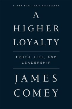 A Higher Loyalty (eBook, ePUB) - Comey, James