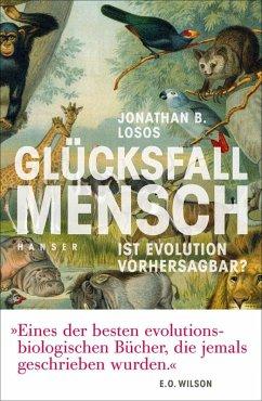 Glücksfall Mensch (eBook, ePUB) - Losos, Jonathan B.
