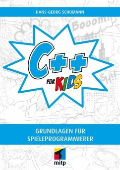 C++ für Kids (eBook, PDF) - Schumann, Hans-Georg