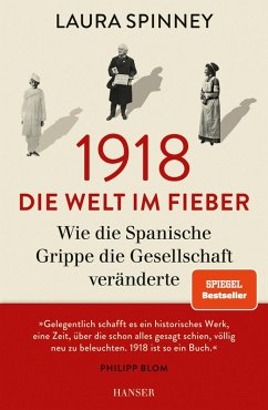 1918 - Die Welt im Fieber (eBook, ePUB) - Spinney, Laura