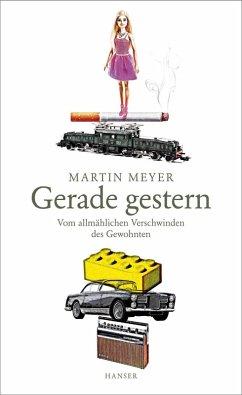 Gerade gestern (eBook, ePUB) - Meyer, Martin