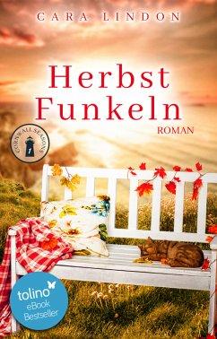 Herbstfunkeln / Cornwall Seasons Bd.1 (eBook, ePUB) - Lindon, Cara; Lind, Christiane
