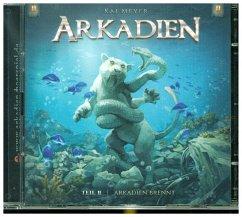 Arkadien brennt, 2 Audio-CDs - Meyer, Kai